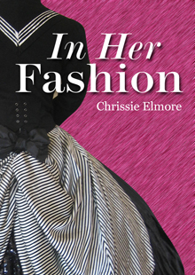 In Her fashion by Chrissie Elmore