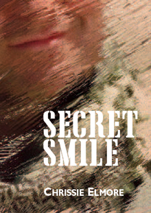 Secret Smile by Chrissie Elmore
